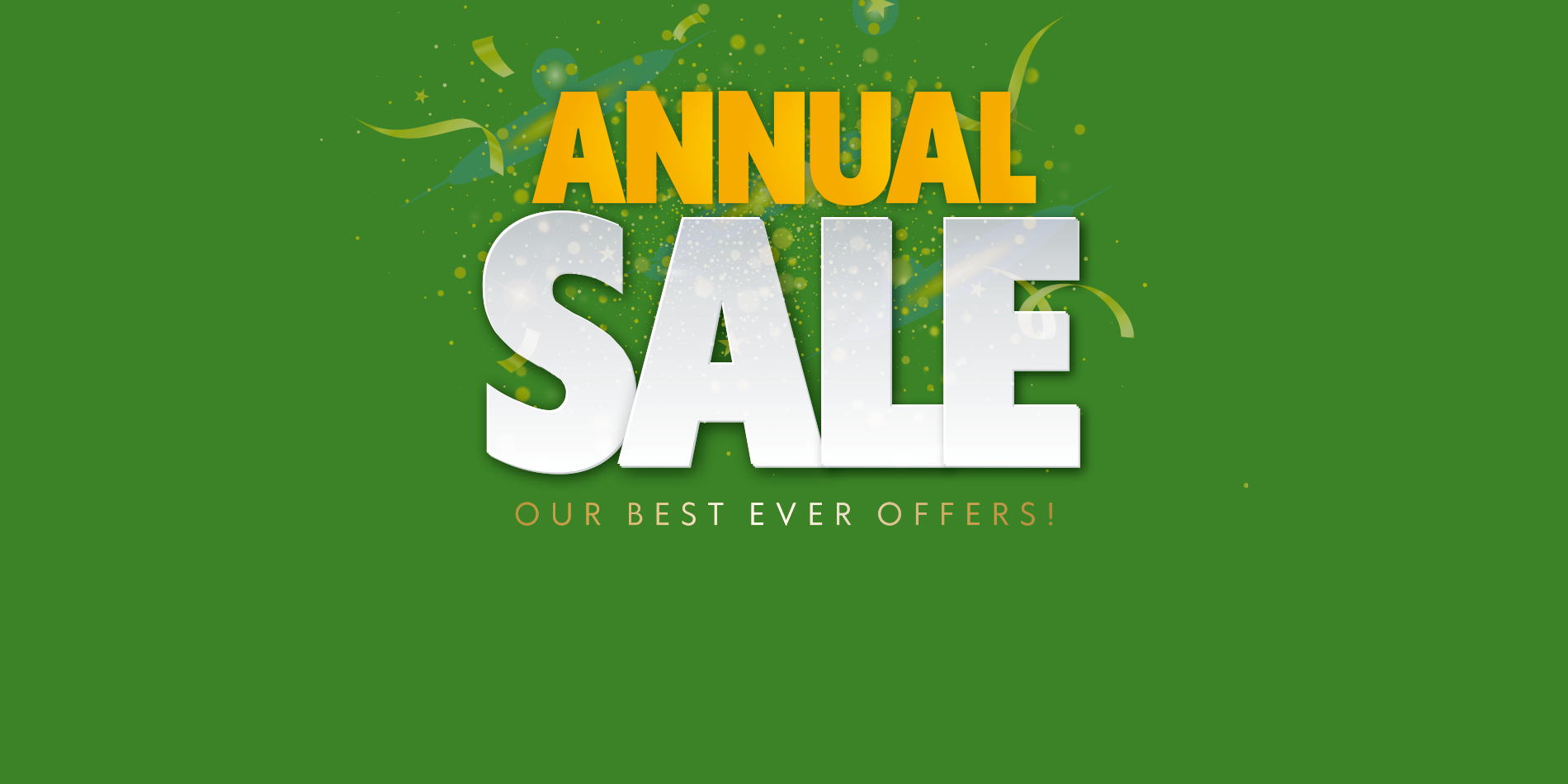 Annual Sale Now On